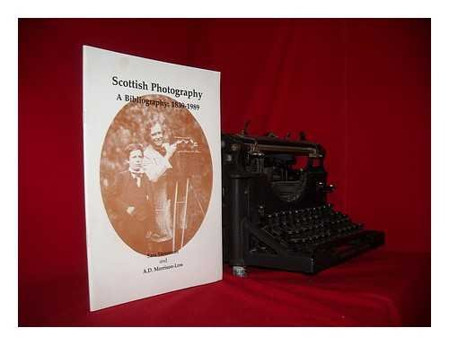 Scottish photography: A bibliography, 1839-1989 (0951253344) by Stevenson, Sara