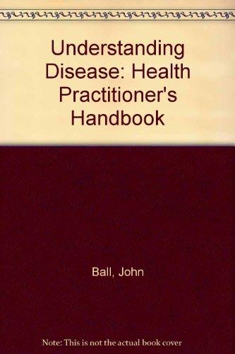9780951255902: Understanding Disease: Health Practitioner's Handbook