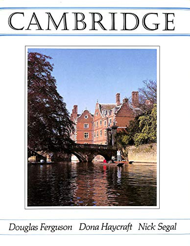 9780951257807: Cambridge: The University City - A Survey of Its Growth and Change