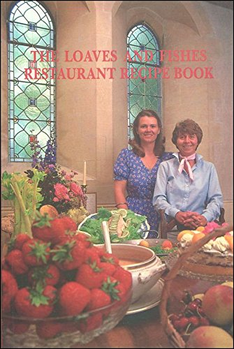The Loaves and Fishes Restaurant recipe book: RAWSON, Angela F.