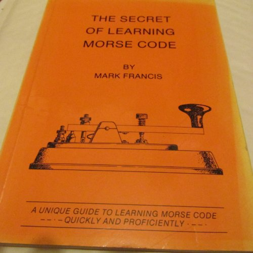 9780951272909: The Secret of Learning Morse Code