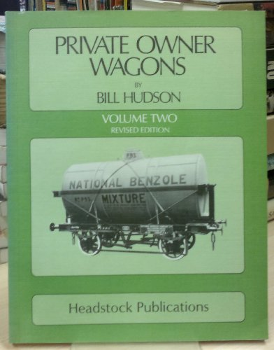Private Owner Wagons, Vol. 2: Hudson, Bill