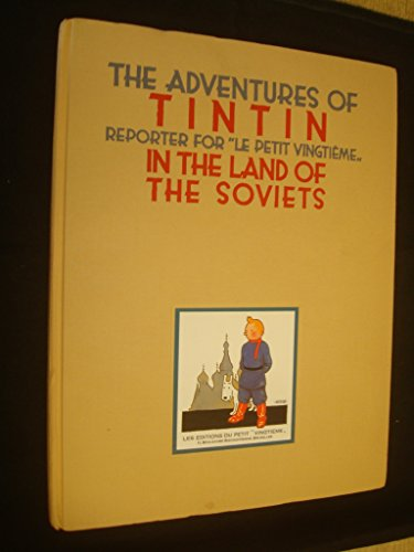 9780951279915: Adventures of Tintin in the Land of the Soviets (Herge)
