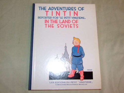 9780951279915: The adventures of Tintin, reporter for Le Petit vingtième in the land of the Soviets