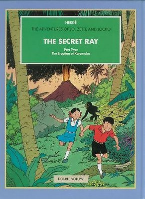 9780951279953: The Secret Ray, Parts One and Two: The 'Manitoba' No Reply; The Eruption of Karamako (The Adventures of Jo, Zette and Jocko)
