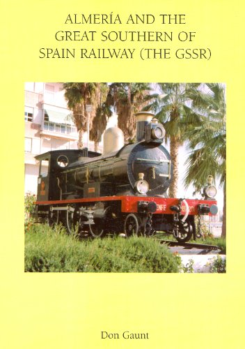 9780951281314: Almeria and the Great Southern of Spain Railway (the GSSR)