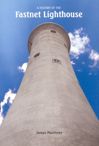 9780951282663: A History of the Fastnet Lighthouse