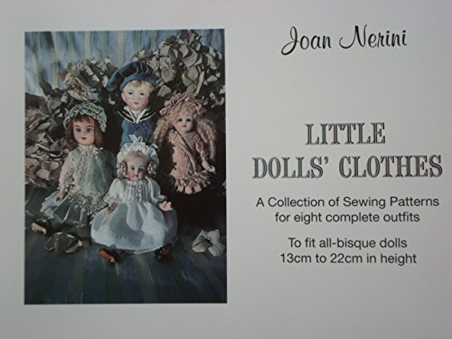 Little Dolls Clothes : Collection of Sewing: Joan Nerini, Paul