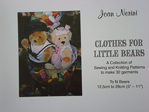 Clothes for Little Bears: A Collection of: Joan Nerini