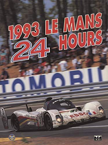 9780951284063: Le Mans 24 Hours 1993