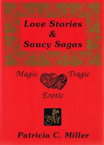9780951284841: Love Stories and Saucy Sagas