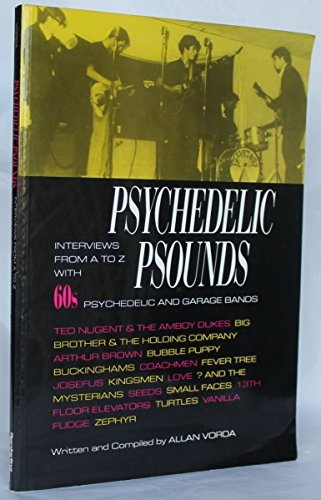 Psychedelic Psounds: Interviews from A to Z: Vorda, Allan