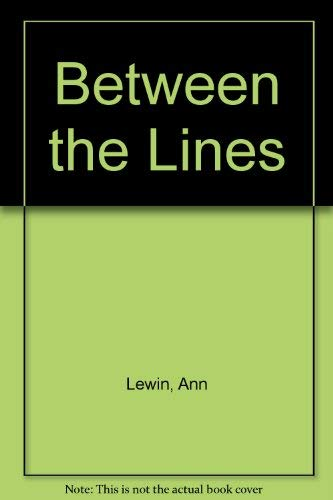 Between the Lines.: Ann Lewin.