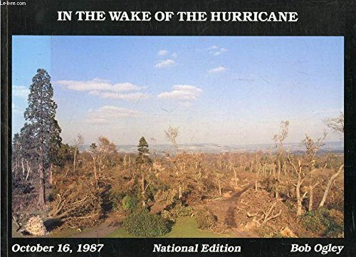 In the Wake of the Hurricane: Ogley, Bob