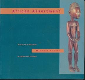 9780951302323: African Assortment: African Art in Museums in England and Scotland