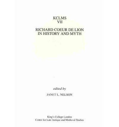 9780951308561: Richard Coeur de Lion in History and Myth (Kings College London Medieval Studies)