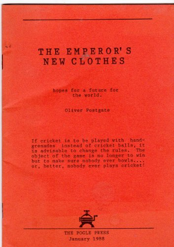 The Emperor's New Clothes: Postgate. Oliver