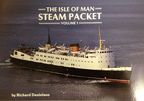 The Isle of Man Steam Packet - Volume 1