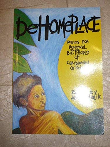 9780951317310: Homeplace: Poems for Renewal by Young People of Caribbean Origin