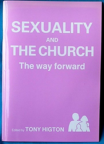 Sexuality and the Church: Tony Higton