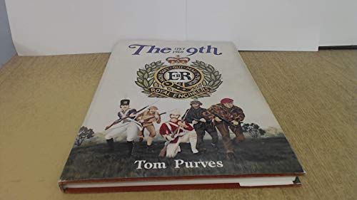 9th, 1787-1960: History of the British Army's: Purves, Thomas