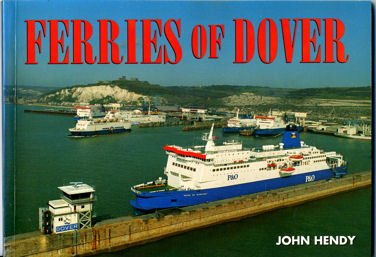 9780951350690: Ferries of Dover