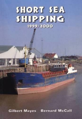 Short Sea Shipping 1999-2000: Mayes, Gilbert