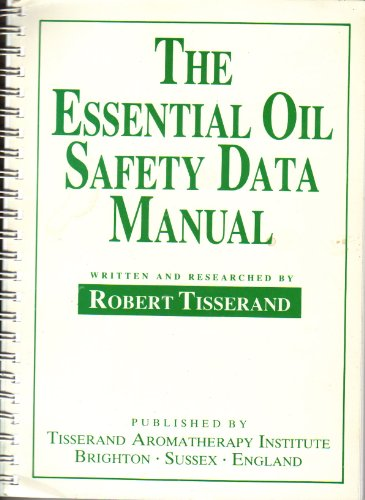 9780951359808: Essential Oil Safety Data Manual