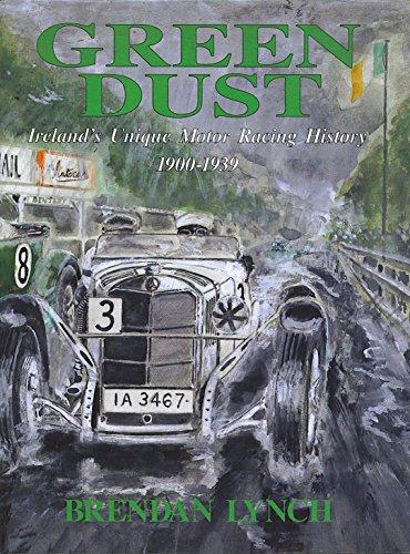 9780951366806: Green dust: Ireland's unique motor racing history 1900-1939