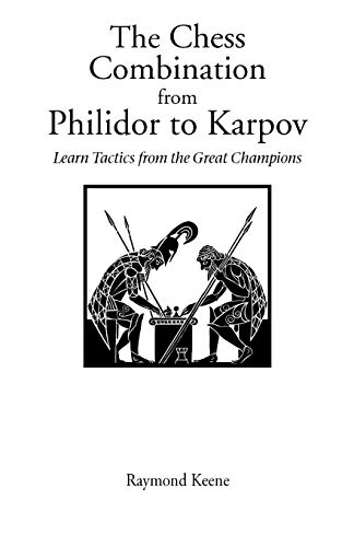 9780951375754: Chess Combination from Philidor to Karpov, The (Hardinge Simpole Chess Classics S)