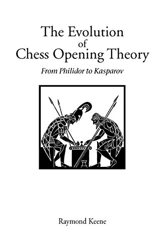 9780951375761: Evolution of Chess Opening Theory, The: From Philidor to Kasparov (Hardinge Simpole Chess Classics)
