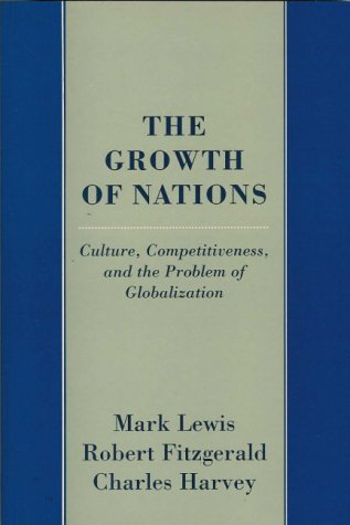 9780951376249: The Growth of Nations: Culture, Competitiveness and the Problem of Globalization