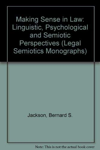 9780951379363: Making Sense in Law: Linguistic, Psychological and Semiotic Perspectives