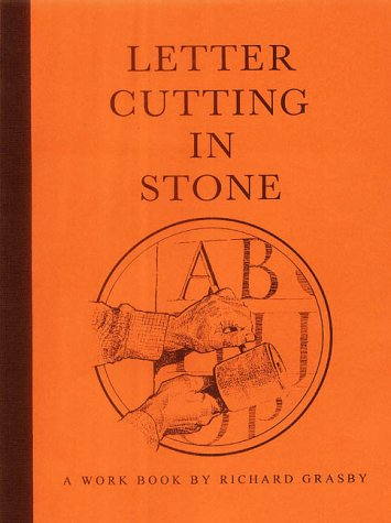 9780951385821: Letter Cutting in Stone: A Workbook by Richard Grasby