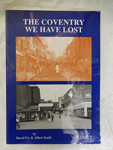 9780951386729: The Coventry We Have Lost: Vol 2