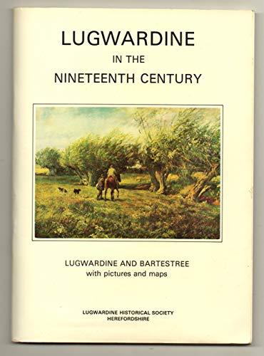 9780951388204: Lugwardine in the Nineteenth Century