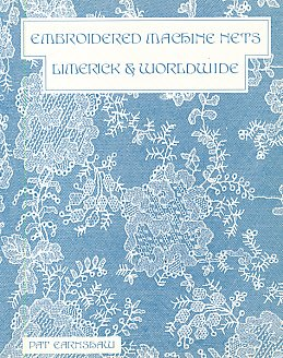 9780951389171: Embroidered Machine Nets: Limerick and Worldwide
