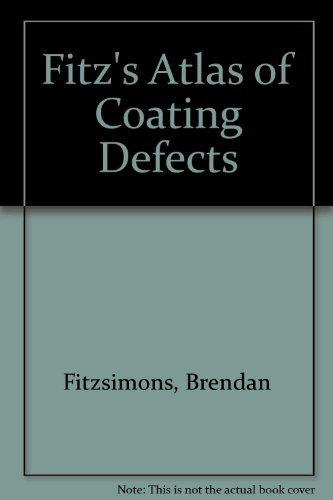 9780951394021: Fitz's Atlas of Coating Defects