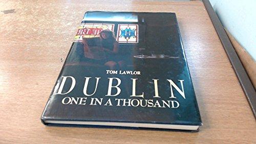 Dublin: One in a Thousand: Tom Lawlor