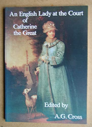 English Lady at the Court of Catherine: Cross, Edited by