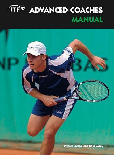 9780951417515: ITF Advanced Coaches Manual