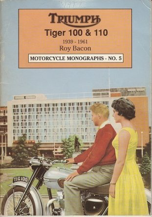 9780951420461: Triumph Tiger 100 and 110, 1939-61 (Motorcycle Monographs)