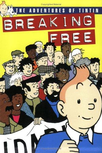 9780951426104: Breaking Free: The Adventures Of TinTin