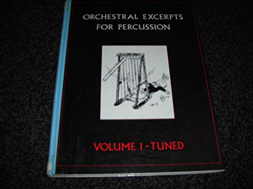 9780951427507: Orchestral Excerpts for Percussion: Tuned v. 1