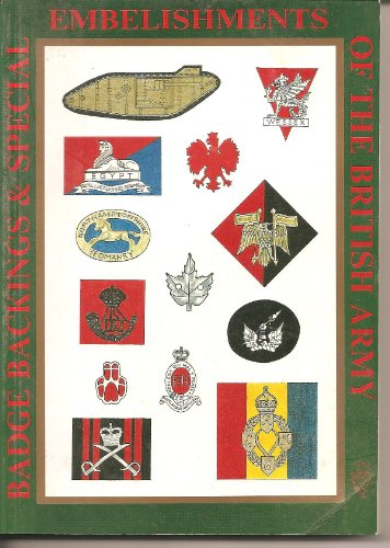 Badge Backings and Special Embellishments of the British Army