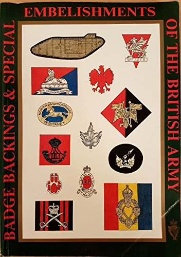 9780951434208: Badge Backings and Special Embellishments of the British Army