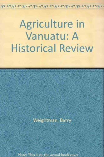 9780951437704: Agriculture in Vanuatu: A Historical Review