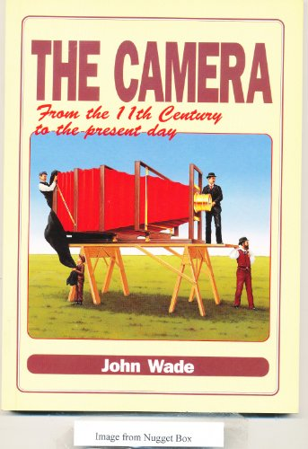 9780951439234: The Camera from the 11th Century to the Present Day