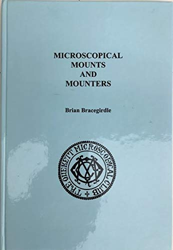 9780951444139: Microscopical Mounts and Mounters