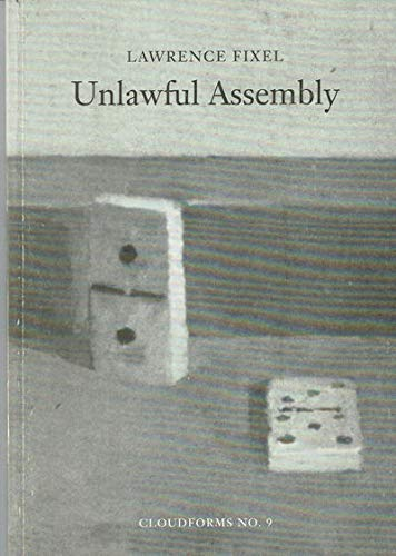 Unlawful assembly; a gathering of poems: 1940 - 1992, Cloudforms No. 9: Fixel, Lawrence
